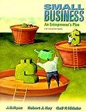 J. D. Ryan, Robert J. Ray, Gail P. Hiduke, J.D. Ryan: Small Business: An Entrepreneurandapos;s Plan (The Dryden Press Series in Management)