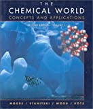 Moore, David S.: The Chemical World