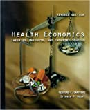 Santerre, Rexford E.: Health Economics: Theories, Insights, and Industry Studies