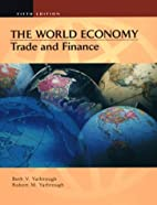 The World Economy: Trade and Finance by Beth…