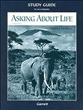 Tobin, Allan J.: Asking About Life Study Guide