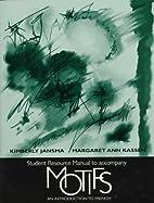 Student Resource Manual to Accompany Motifs:…