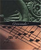 Crescendo! by Francesca Italiano