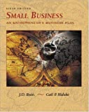 Ryan, J.D.: Small Business: An Entrepreneur's Business Plan
