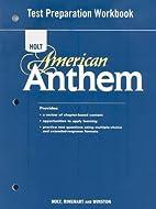 American Anthem: Test Preparation Workbook…