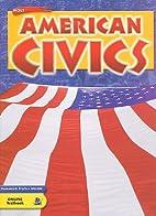 Holt American Civics: Student Edition Grades…