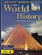 Holt World History, The Human Journey:…