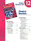 No Author: Holt Science & Technology Chapter 12 Resource File: Chemical Reactions