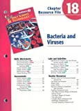 No Author: Indiana Holt Science & Technology Chapter 18 Resource File: Bacteria and Viruses