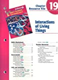No Author: Indiana Holt Science & Technology Chapter 19 Resource File: Interactions of Living Things