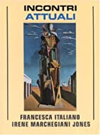 Incontri Attuali by Francesca Italiano