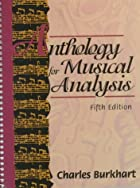 Anthology for Musical Analysis by Charles…