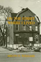 On the Street Where I Lived (Case Studies in…