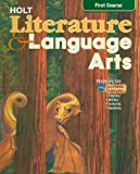 Kylene Beers: Holt Literature and Language Arts: First Course- Mastering the California Standards- Reading, Writing, Listening, Speaking, California Edition