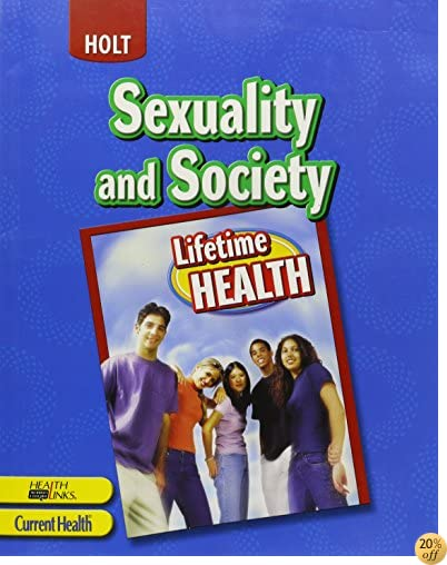 TLifetime Health: ìSTUDENT EDITION+ Sexuality and Society 2005