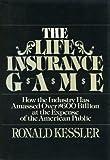 Kessler, Ronald: The Life Insurance Game