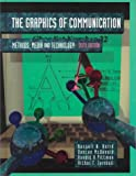 Turnbull, Arthur T.: Graphics of Communication: Methods, Media and Technology