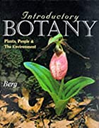 Introductory Botany: Plants, People, and the&hellip;