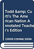 Paul Boyer: Todd & Curti's The American Nation, Annotated Teacher's Edition