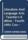 John E. Warriner: Literature And Language Arts - Teacher's Edition - Fourth (4th) Course - California Edition - Warrin