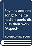 Colombo, John Robert: Rhymes and reasons;: Nine Canadian poets discuss their work (Aspects of English)