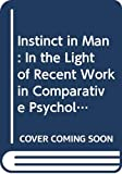 Fletcher, Ronald: Instinct in Man in the Light of Recent Work in Comparative Psychology