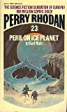 Kurt Mahr: Peril on Ice Planet (Perry Rhodan, 23)