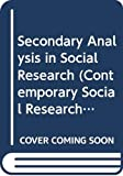 Hakim, Catherine: Secondary Analysis in Social Research