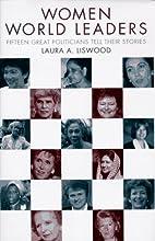 Women World Leaders: Fifteen Great…