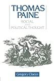 Claeys, Gregory: Thomas Paine: Social and Political Thought