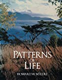 Mielke, Howard: Patterns of Life: Biogeography of a Changing World