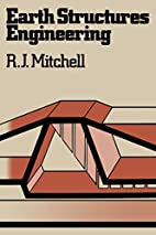 Earth structures engineering by R. J.…