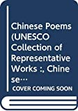 Waley, Arthur: Chinese Poems (Unesco Collection of Representative Works :, Chinese Series)