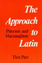 Approach to Latin Part One (Pt. 1) by J.…