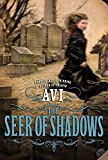 Avi: The Seer of Shadows