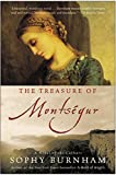 Burnham, Sophy: The Treasure of Montsegur: A Novel