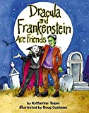 Katherine Tegen: Dracula and Frankenstein Are Friends