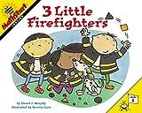 Murphy, Stuart J.: 3 Little Firefighters (MathStart 1)