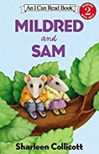 Mildred and Sam (I Can Read Book 2) by…