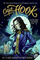 Capt. Hook: The Adventures of a Notorious…
