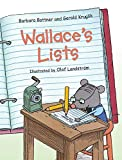 Bottner, Barbara: Wallace&#39;s Lists