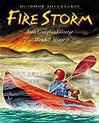 Fire Storm (Outdoor Adventures) by Jean…
