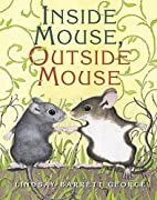 Inside Mouse, Outside Mouse by Lindsay…