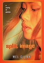 Split Image by Mel Glenn