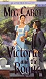 Cabot, Meg: Victoria and the Rogue