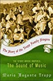 Trapp, Maria Augusta: The Story of the Trapp Family Singers