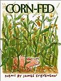 Stevenson, James: Corn-Fed: Poems