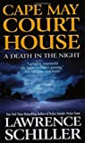 Schiller, Lawrence: Cape May Court House: A Death in the Night