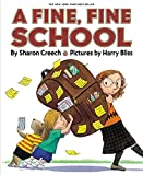 Creech, Sharon: A Fine, Fine School