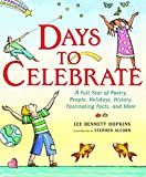 Hopkins, Lee Bennett: Days to Celebrate: A Full Year of Poetry, People, Holidays, History, Fascinating Facts, and More